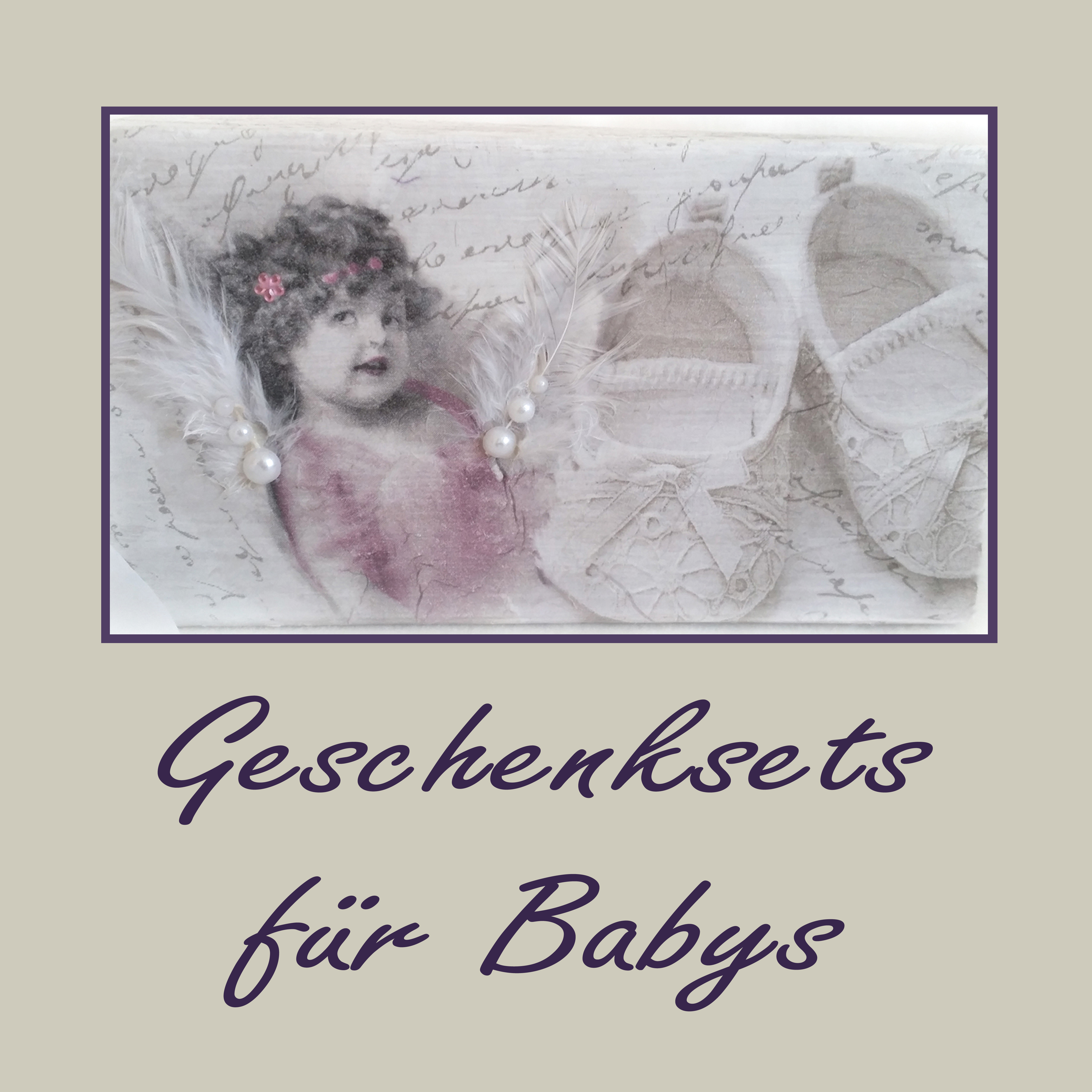Geschenksets für Babys und Kinder